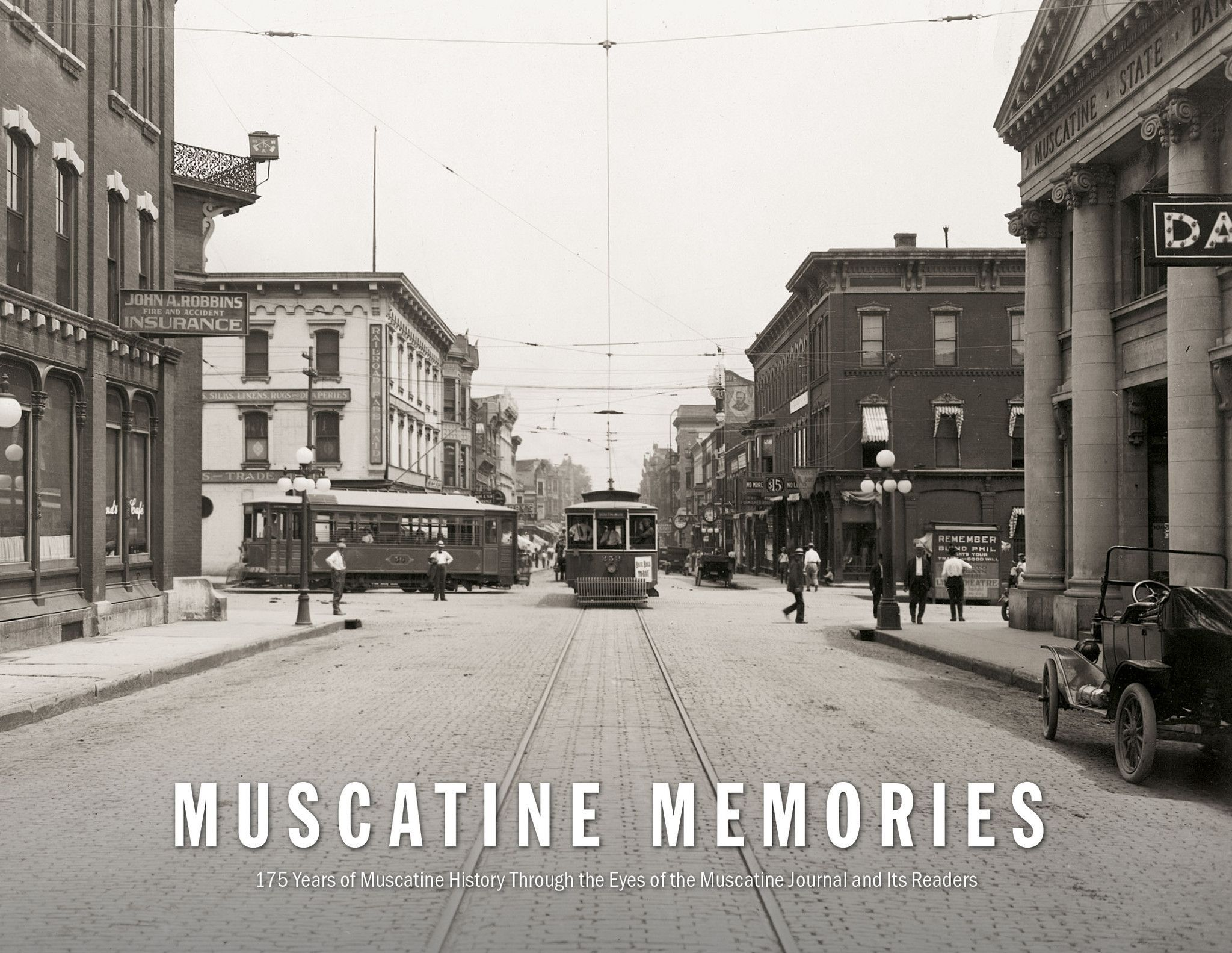 Muscatine Memories 175 Years Of Muscatine History Through The