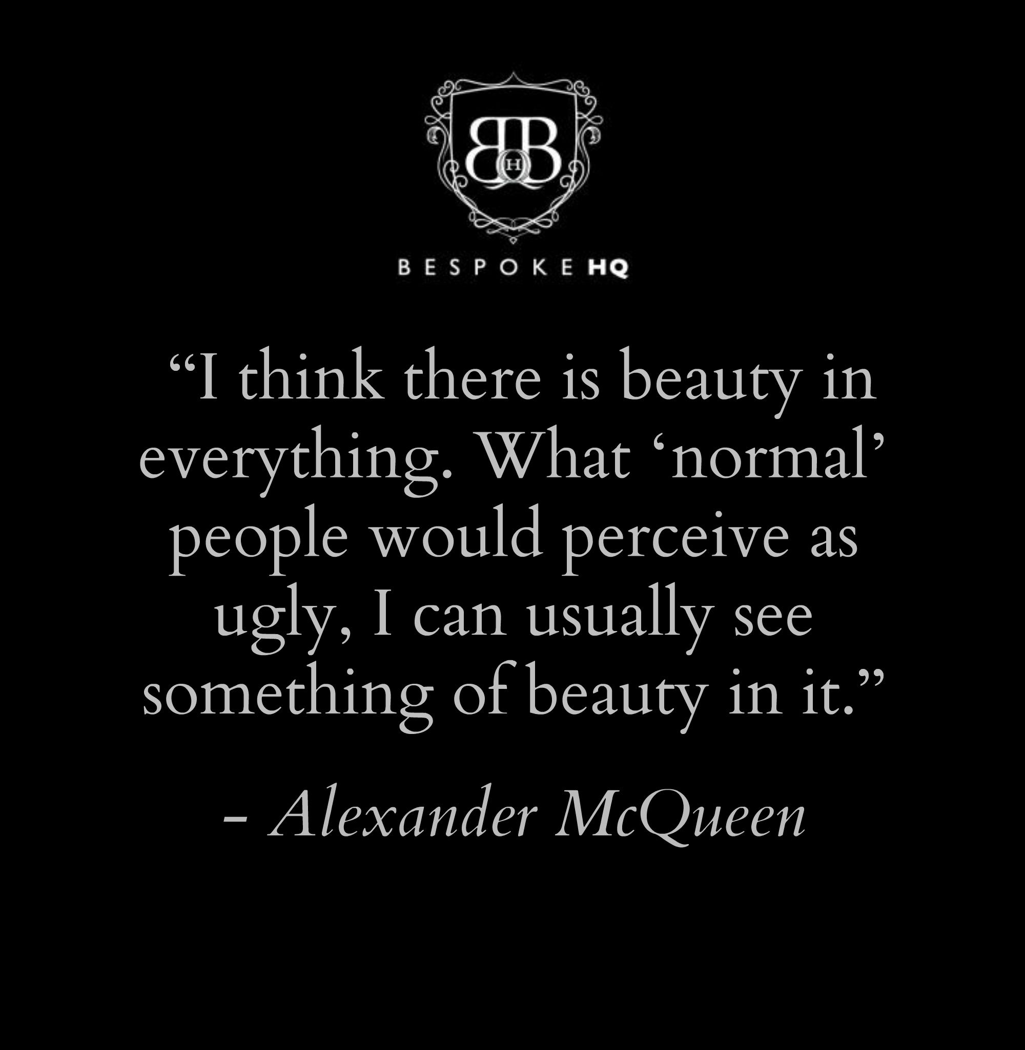 Alexander McQueen - Famous Quotes Laminated POSTER PRINT 24x20 - It\'s good  to know where you come from. It makes you what you are today. It\'s DNA, ...