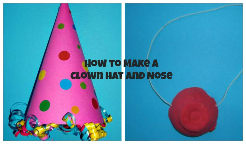 how to make a clown hat and a clown nose momstown national