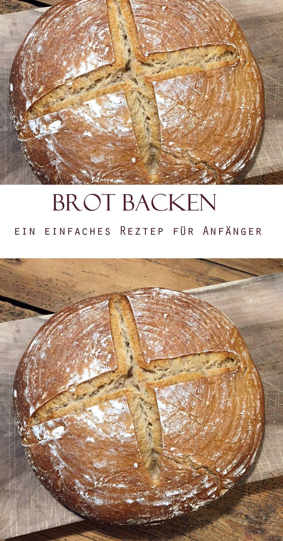 Brot Backen In 2019 Brot Zum Probieren Pinterest Bread Bread