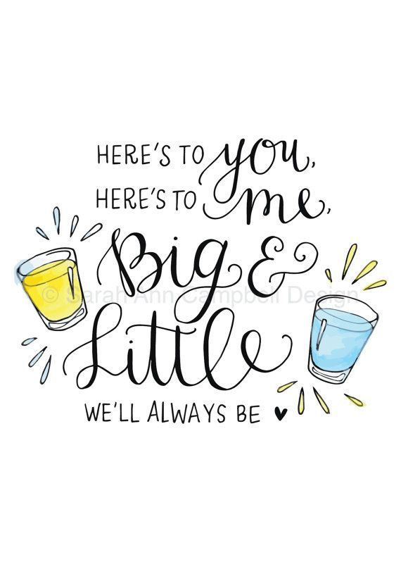 Big And Little Quotes Big Little Sorority Quotesquotesgram  Big Little We Will Always .