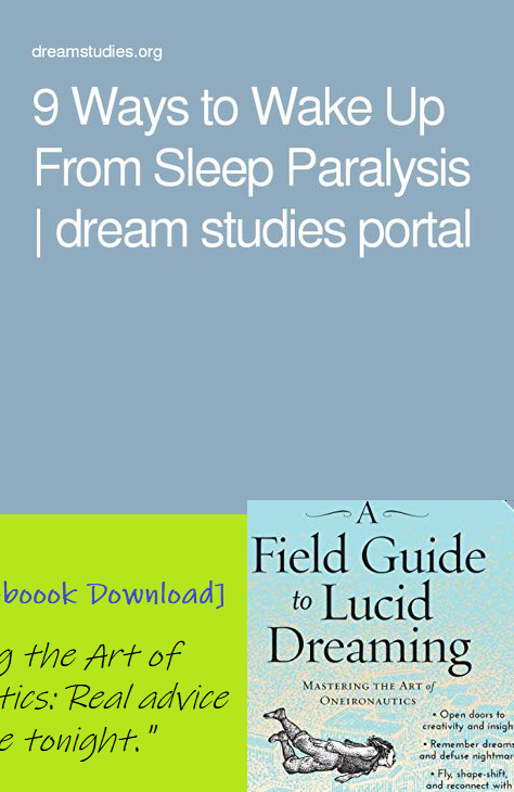 9 Ways to Wake Up From Sleep Paralysis | dream studies