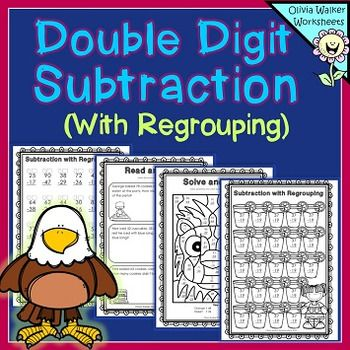 Double Digit Subtraction - With Regrouping.   This is a fantastic set of worksheets that help students learn to solve double digit subtraction problems (with regrouping).