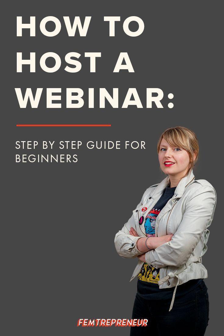 How To Host A Webinar I Ve Broken Down The Whole Process Into Four Easy Steps So You Can Start Doing Webinars Now You Re Webinar Marketing Webinar Blog Help