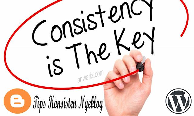 Tips Konsisten Ngeblog Menjadi Blogger Sukses Blogging Tips Blogging Blog