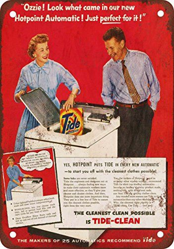 Ozzie And Harriet For Tide Laundry Soap Vintage Look Reproduction Metal Sign This Is An Amazon Affiliate Link Find Out More Ab Vintage Laundry Retro Appliances Retro Ads