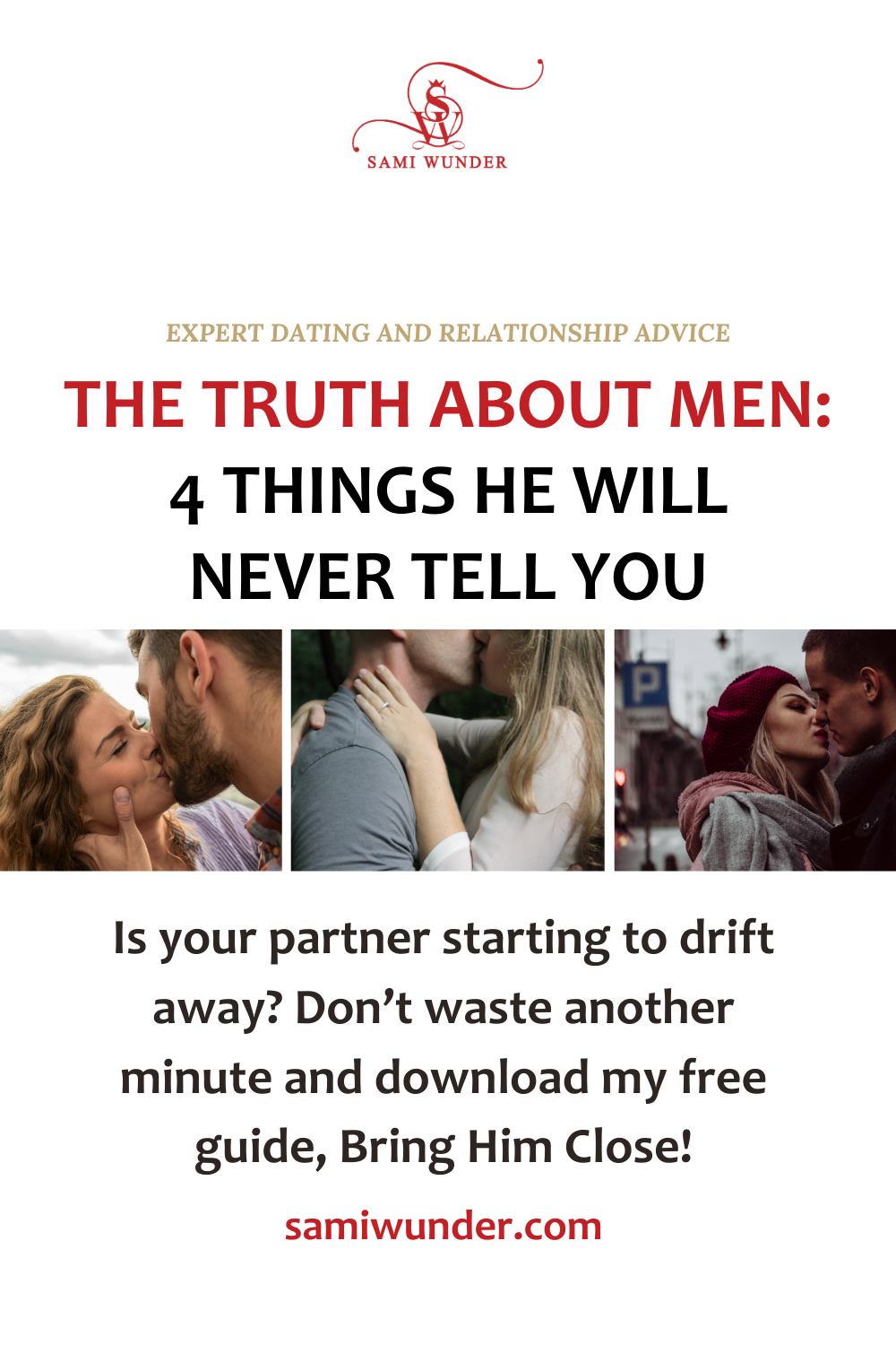 The Truth About Men In Love 4 Things He Ll Never Tell You In 2021 Told You So Real Relationship Advice Find Real Love