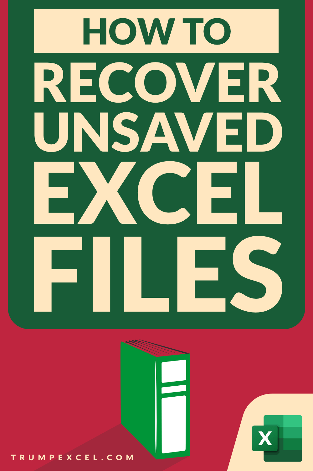 How To Recover Unsaved Excel Files All Options Precautions In 2020 Excel Tutorials Excel Microsoft Excel Formulas