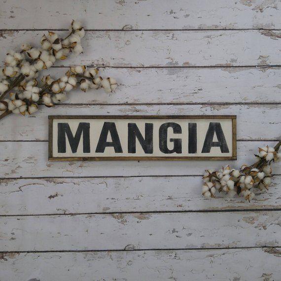 Mangia Sign Italian Kitchen Sign Rustic Decor Wood Mangia