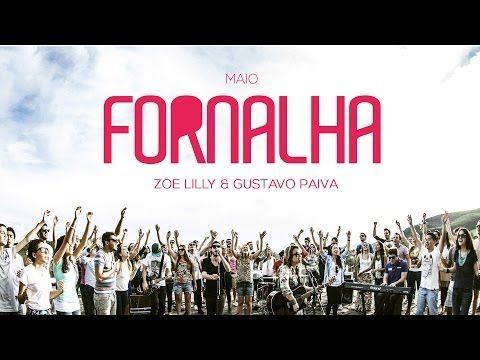 Fornalha - Paul Manwaring & Sean Feucht // Julho 2014 - YouTube