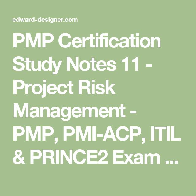 Pmp Certification Study Notes 11 Project Risk Management Pmp