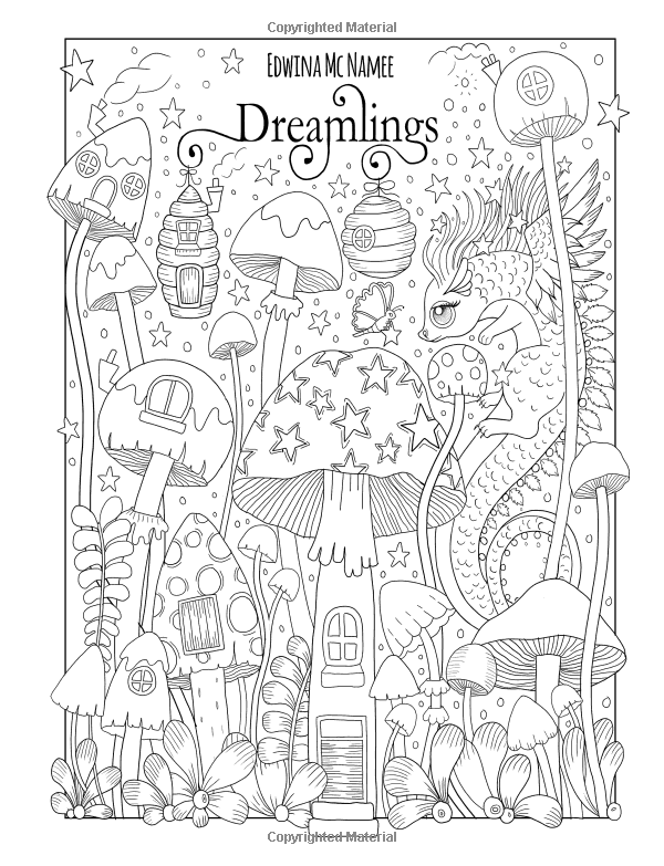Amazon Com Dreamlings A Magical Coloring Book 9781985225466 Edwina Mc Namee Books Coloring Books Cute Coloring Pages Pattern Coloring Pages