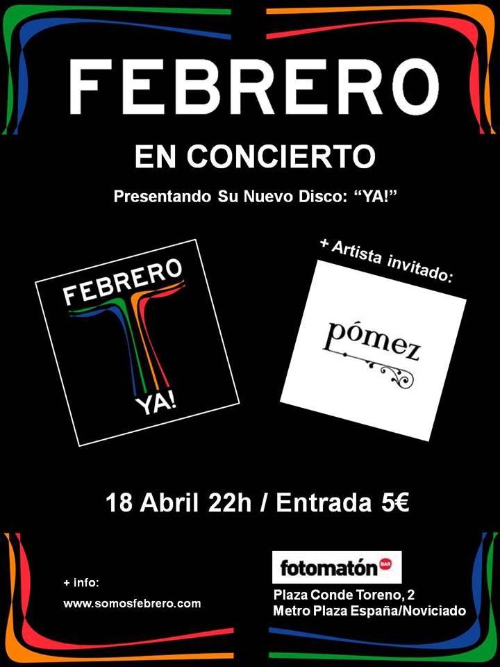 Febrero actuará el 18 de abril a las 22 h. en Fotomaton Bar - infanmusic   infanmusic