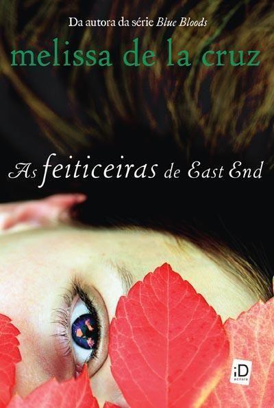 As Feiticeiras De East End Melissa De La Cruz Livro Livros