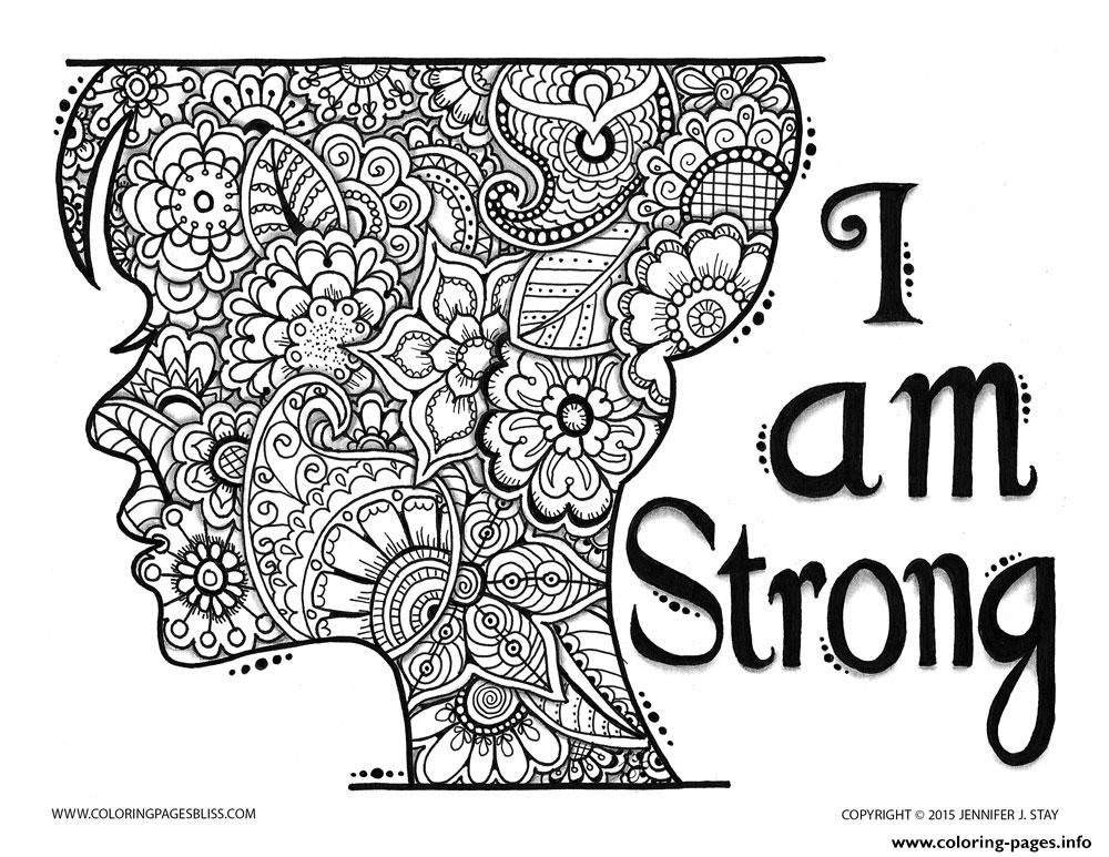 Print Adult Zen And Anti Stress I Am Strong Coloring Pages Free
