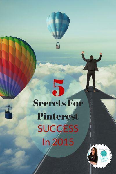 5 Secrets For Pinterest Success in 2015 @wglvsocialmedia