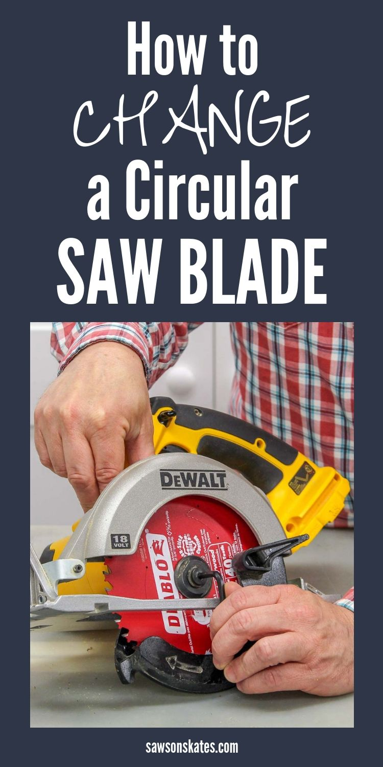 How To Change A Blade On A Circular Saw With Images Circular Saw Circular Saw Blades Table Saw Blades
