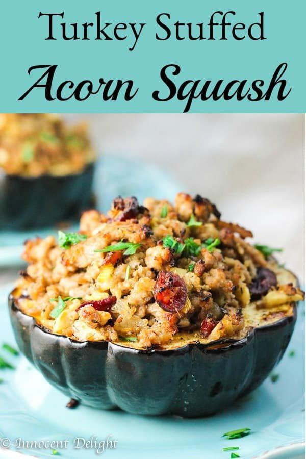 Turkey Stuffed Acorn Squash with Apples & Cranberr
