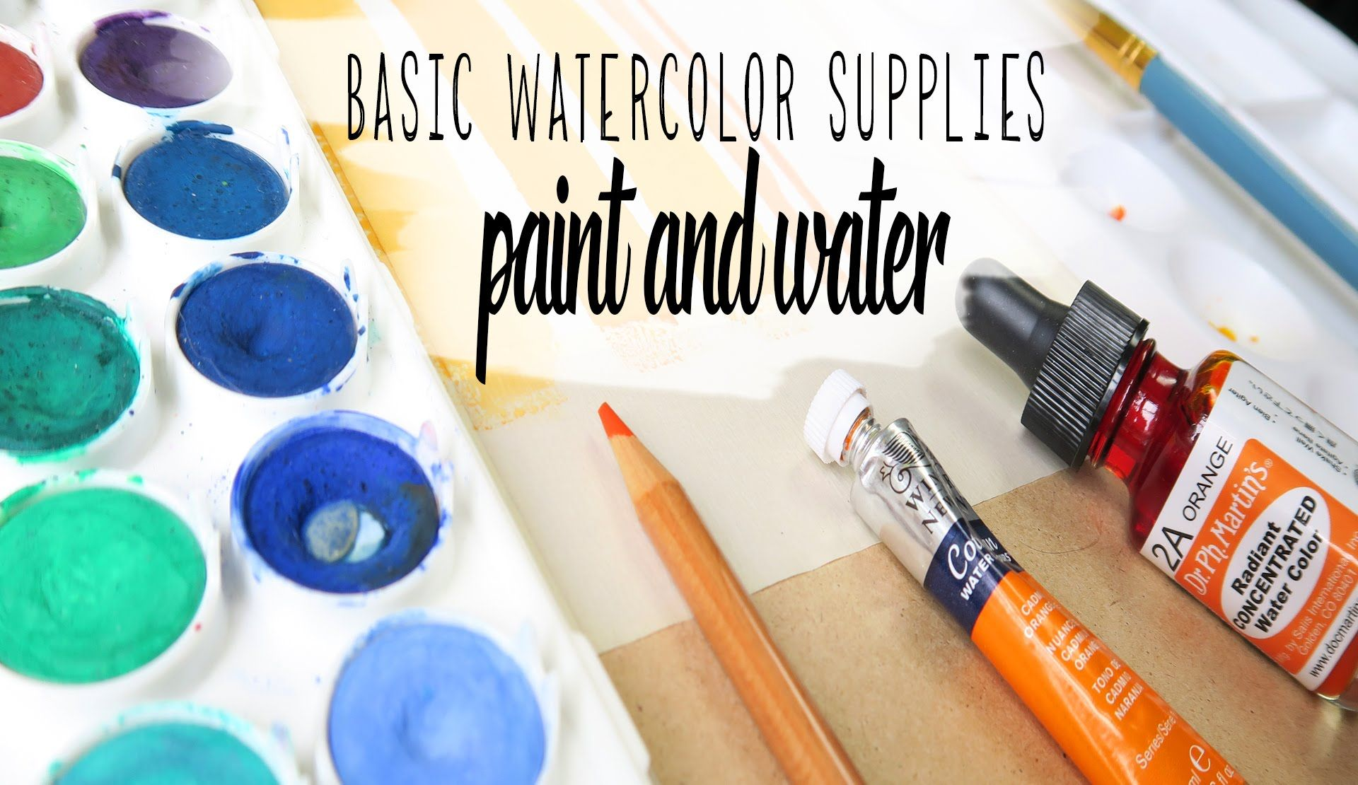 Must Have Watercolor Supplies Paints And Water Basic Watercolor