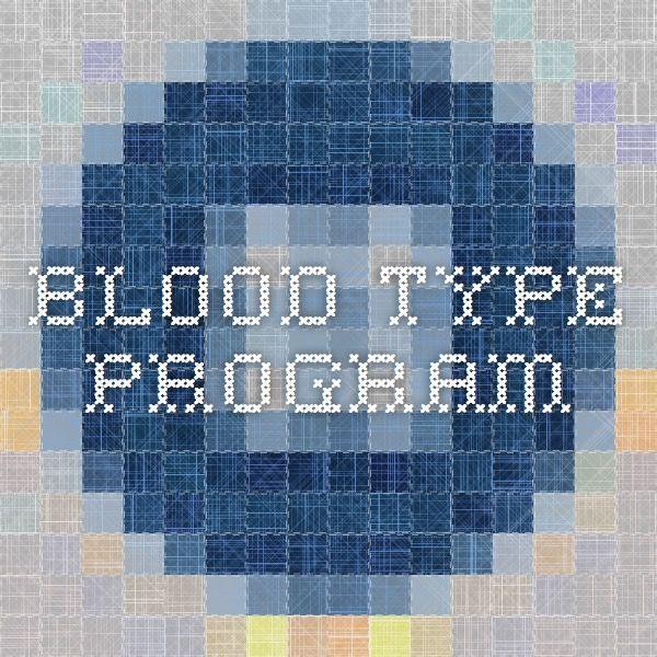 Blood Type Program