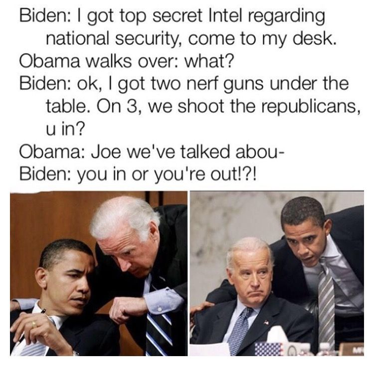 Joe Biden Has Been Our Vice President For The Last 8 Years But He Will Forever Be Our Favorite Political Memester Obama Funny Joe Biden Memes Memes