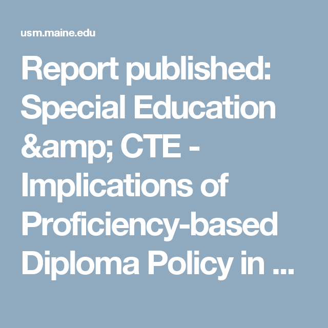 report published special education cte implications of  report published special education cte implications of proficiency based diploma policy in