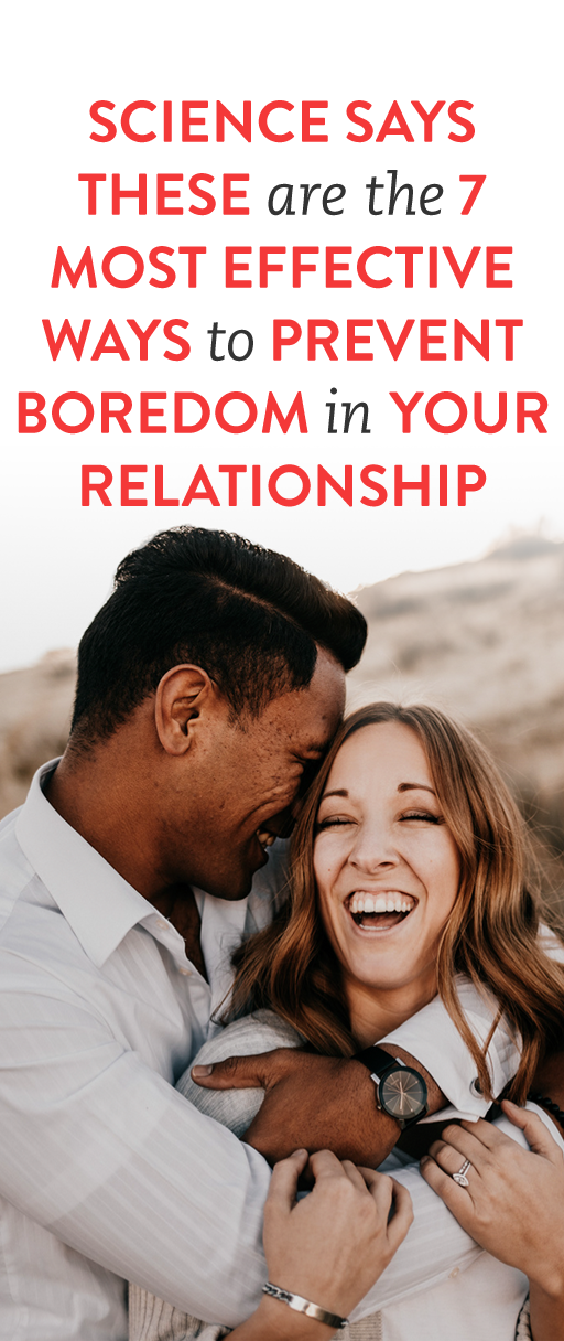 The 7 Most Effective Ways To Prevent Boredom In Your