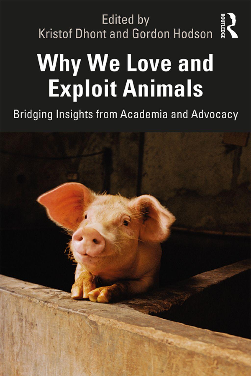 Why We Love And Exploit Animals Ebook Rental Animal Rights Organizations Animal Books Animal Activist