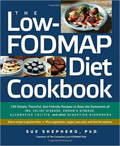 Low Fodmap Diet Cookbook Fodmap Eating Low Fodmap Diet Fodmap Recipes