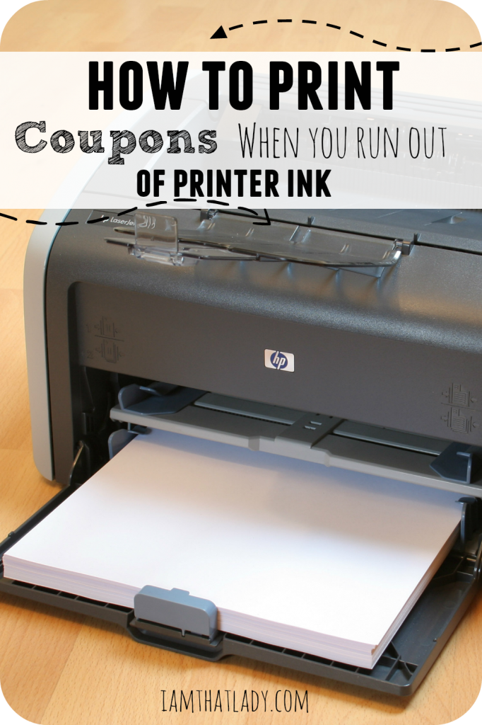 Run Out Of Ink But Still Want To Print Coupons I Am That Lady Print Coupons Couponing For Beginners Money Saving Tips