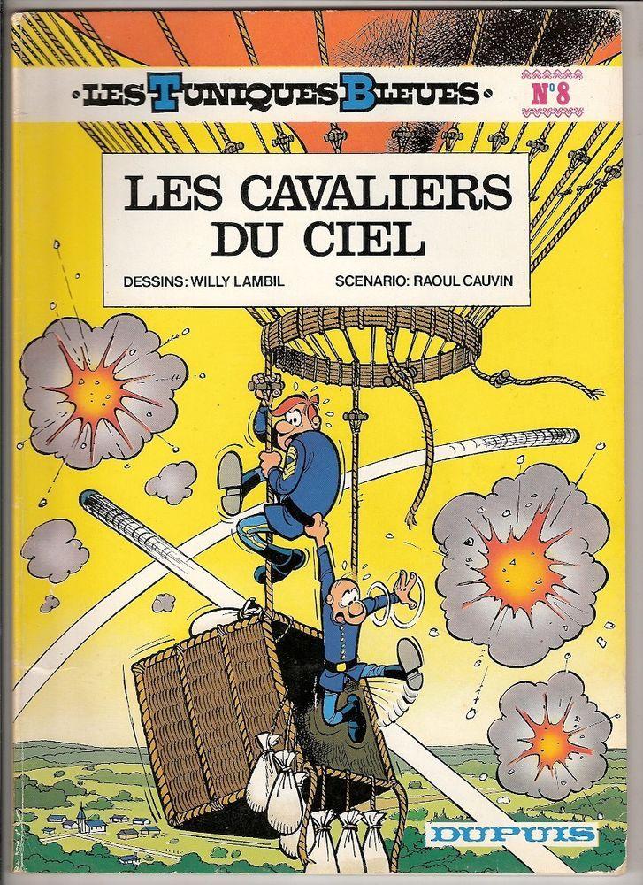 LES TUNIQUES BLEUES n°8 Les cavaliers du ciel Dupuis