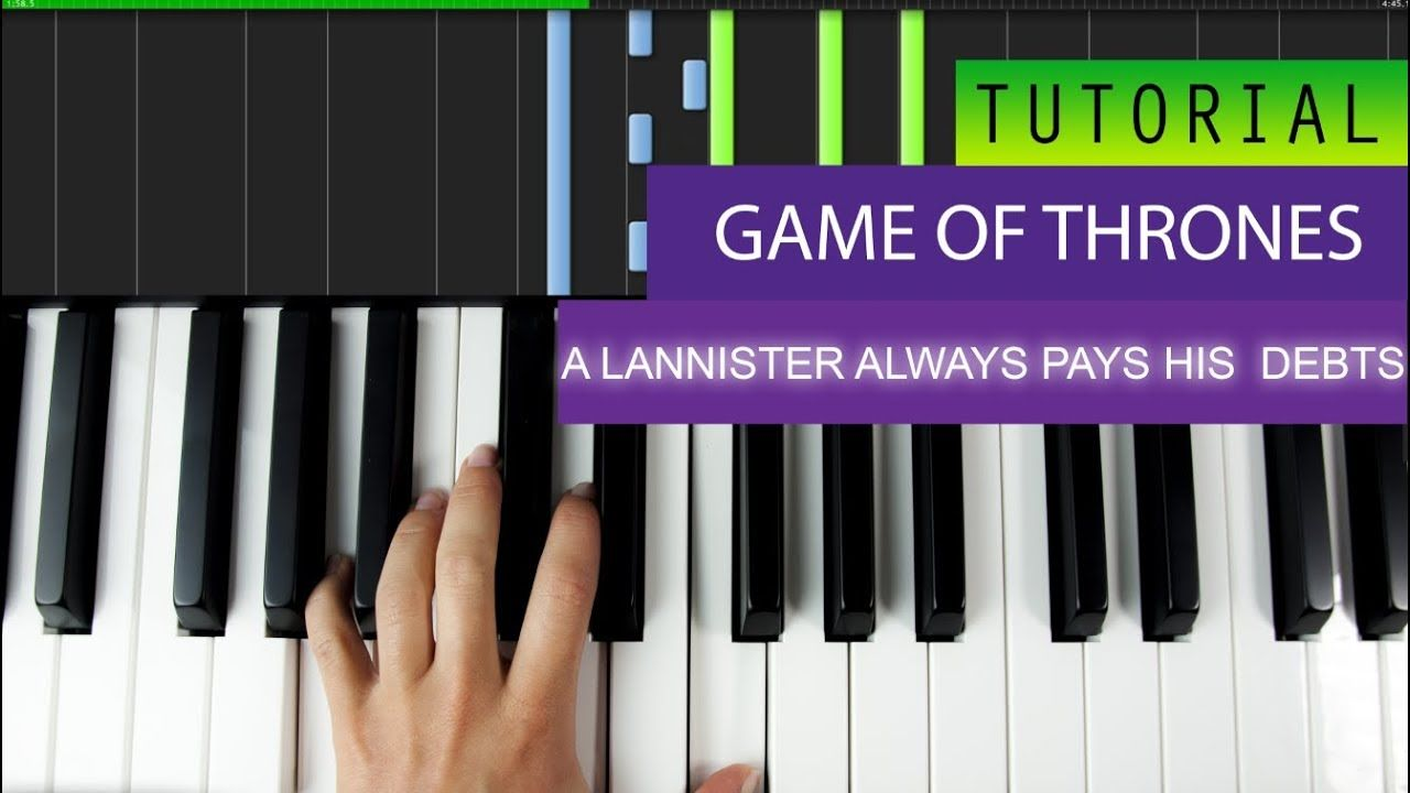 A Lannister Always Pays His Debts Game Of Thrones Piano Tutorial