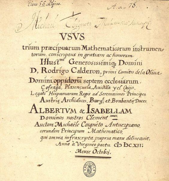 :Usos de los tres principales instrumentos matemáticos de Michaele Coigneto. Manuscrito siglo XVII. Biblioteca Digital Hispánica.