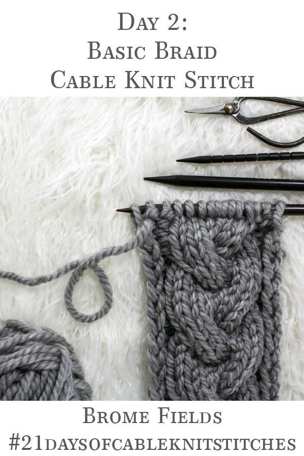 Jour 2: Basic Braid Cable Knit Stitch: # 21daysofcableknitstitches – Brome Fields   – Stricken