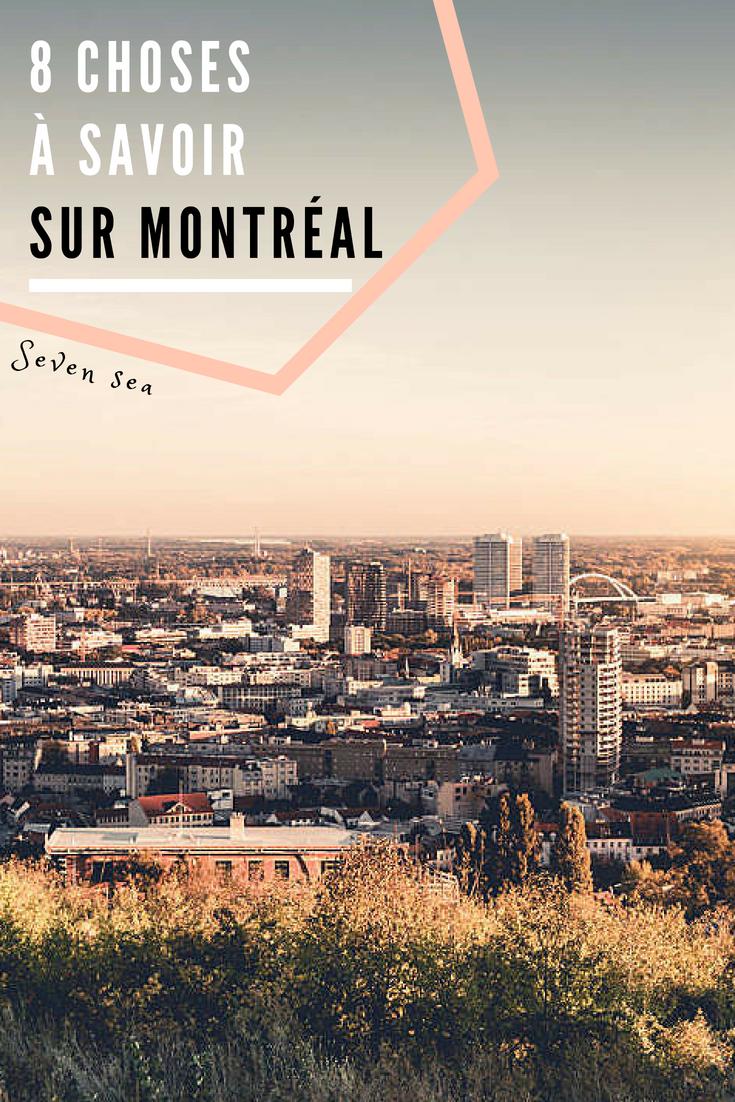 8 Choses A Absolument Savoir Sur La Vie A Montreal Visiter Montreal Canada Paysage Montreal