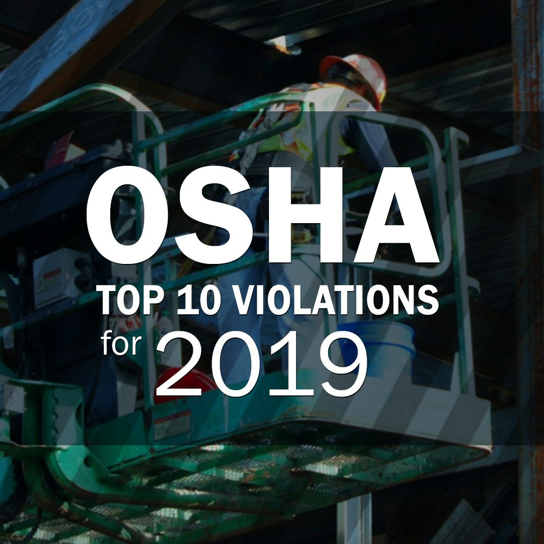 OSHA shared its top 10 standard violations for fiscal year