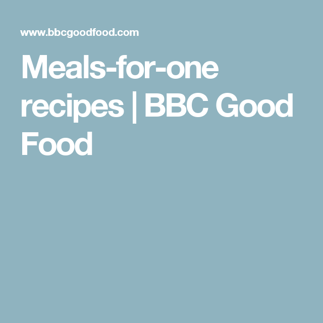 Meals for one bbc meals and special recipes dinners meals for one recipes bbc good food forumfinder Images
