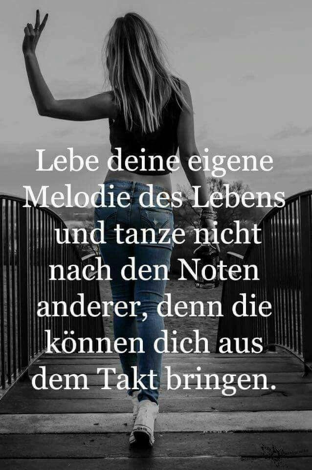 Lebe deine eigene Melodie des Lebens und tanze nicht nach ...