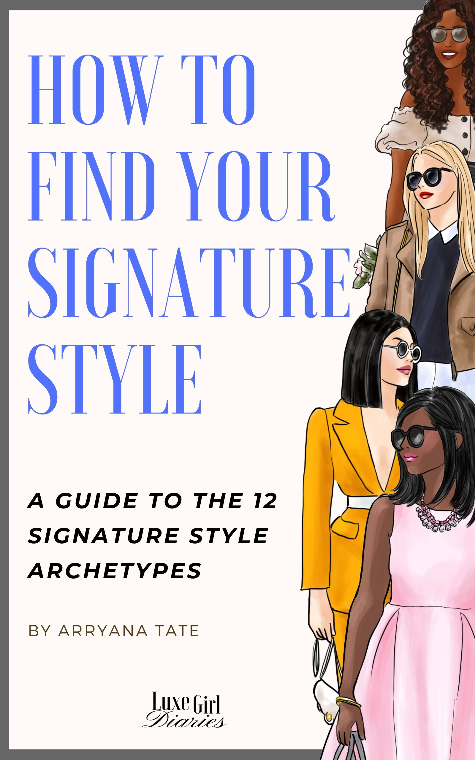 How To Find Your Signature Style A Guide To The 12 Signature Style Archetypes Personal Style Quiz First Impression Quotes Aesthetic Quiz