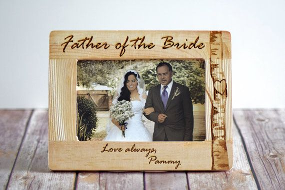 Father Of The Bride Frame Father Of The Bride Gift Parents Wedding