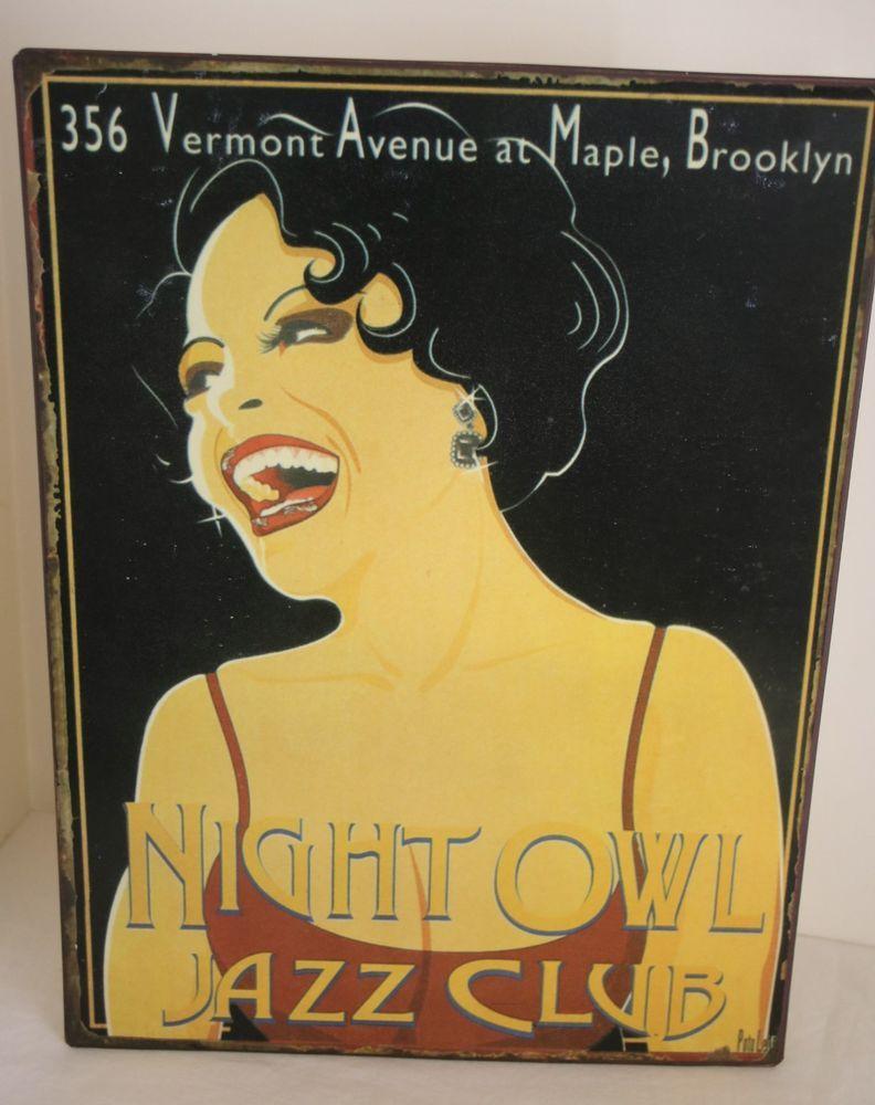 Night Owl Jazz Club Metal Sign Brooklyn Music Jazz Night Club Metal ...