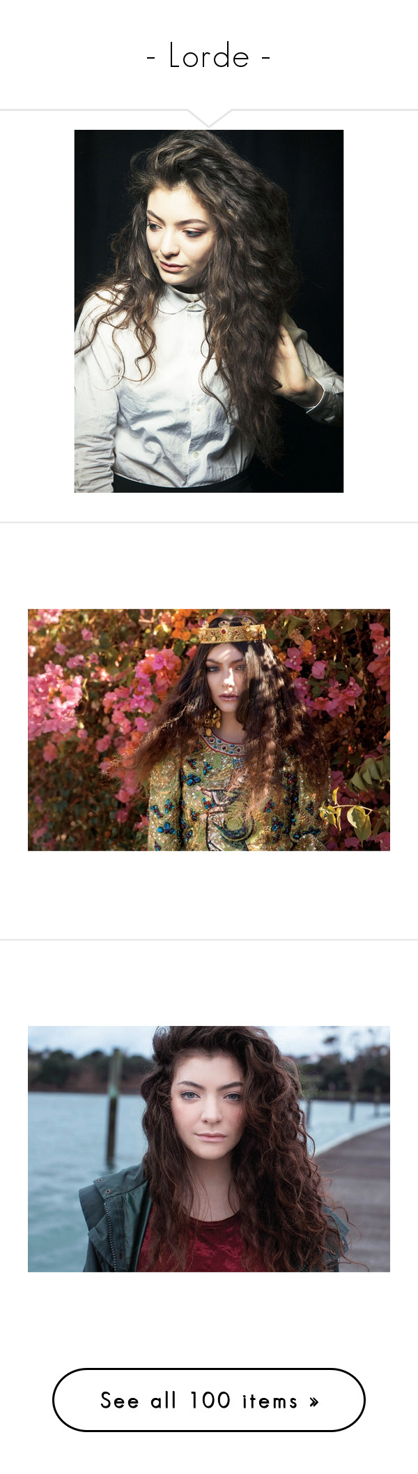 """""""- Lorde -"""" by dreamer-maeve ❤ liked on Polyvore featuring lorde, people, pictures, music, photos, celebs, girls, hair, backgrounds and icons"""