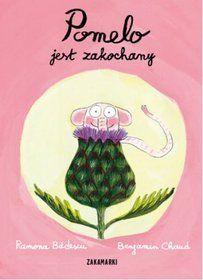 Pomelo Jest Zakochany Ramona Badescu Pomelo Kids Book