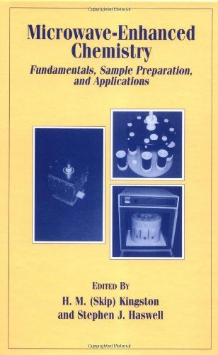 Microwave-Enhanced Chemistry Fundamentals, Sample Preparation - professional reference