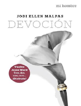 Devoción Jodi Ellen Malpas Mi Hombre 4 2018 Pdf Y Epub Hombre Epub Movies