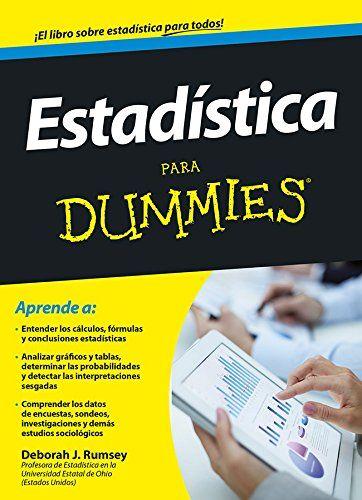 Estadística para dummies / Deborah J. Rumsey ; traducción