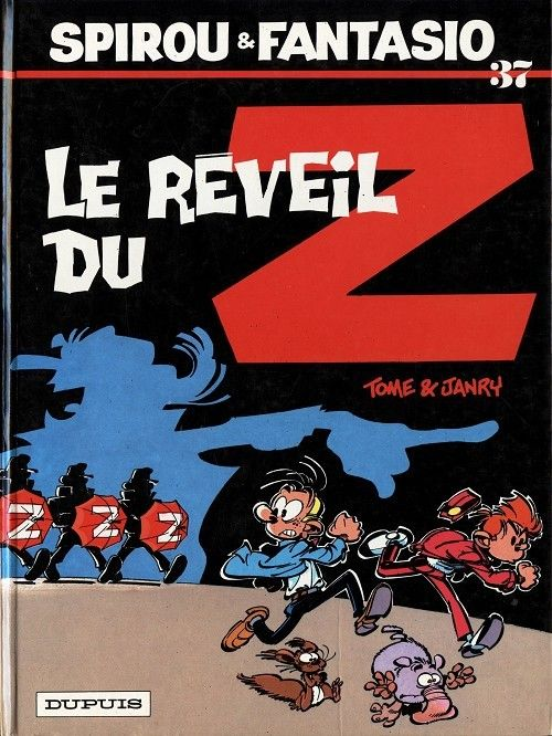Spirou Et Fantasio 37 Le Reveil Du Z Spirou Reveil Aventure
