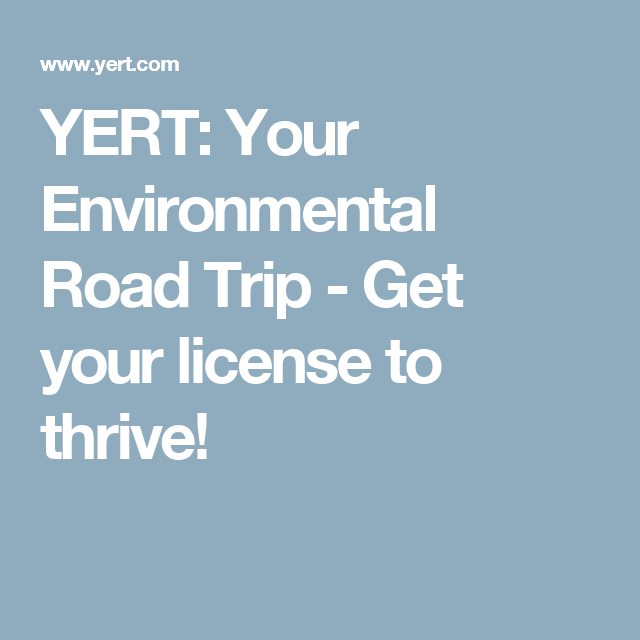 Yert Your Environmental Road Trip Get Your License To Thrive Road Trip Ap Environmental Science Trip There are no featured audience reviews for yert: pinterest