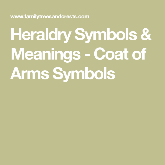 Heraldry Symbols Meanings Coat Of Arms Symbols Elementary