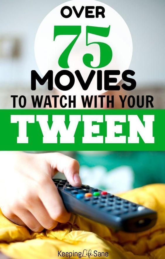 75 Movies for Tweens